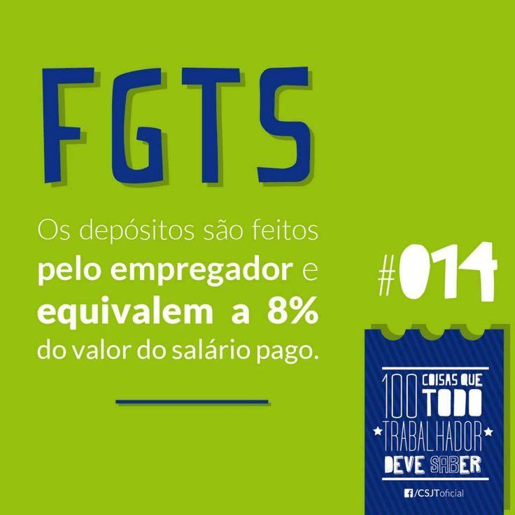 Fonte: Conselho Superior da Justiça do Trabalho (CSJT).  #Depósito #FGTS #Direito #Empregado
