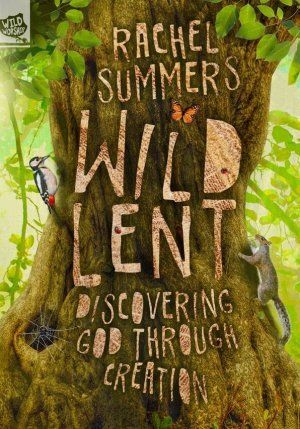 Wild Lent - Kevin Mayhew Lent Book for 2018 | Free Delivery when you spend £10 @ Eden.co.uk