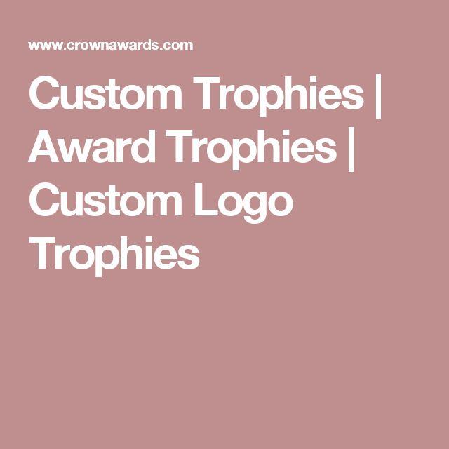 Custom Trophies | Award Trophies | Custom Logo Trophies