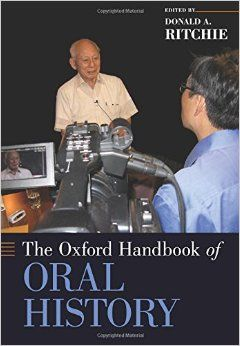 Donald A Ritchie The Oxford Handbook of Oral History