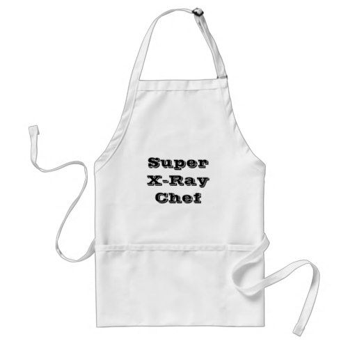 Super X-Ray Chef Adult Apronhttp://www.zazzle.com/super_x_ray_chef_adult_apron-154638492513155892?rf=238756979555966366&tc=PtMPrsskmtChef required outfit when cooking or just to impress your friends. Durable and washable