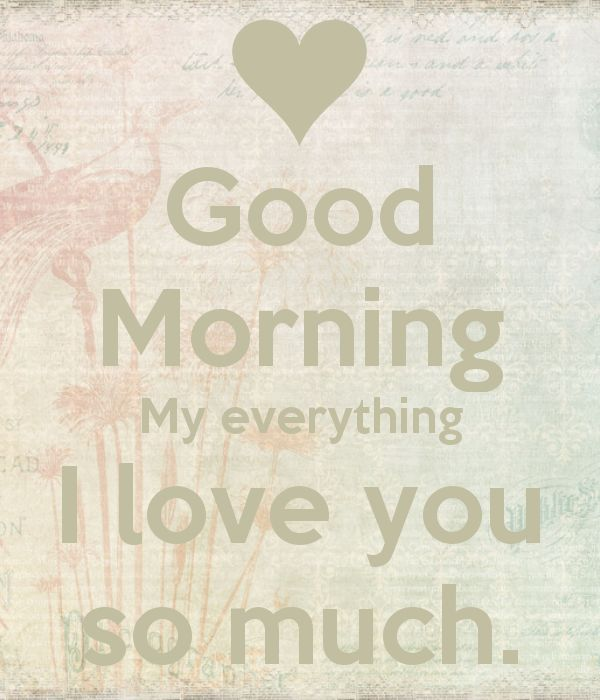 Good-Morning-I-Love-You-So-Much-2.png (600×700)