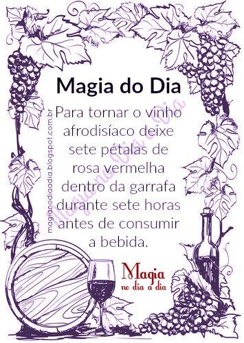 Magia no Dia a Dia: Magia do Dia: vinho