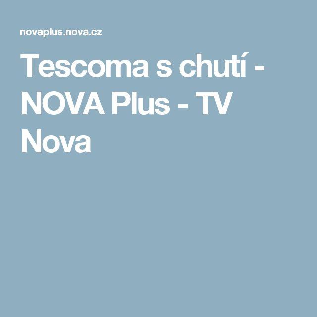 Tescoma s chutí - NOVA Plus - TV Nova