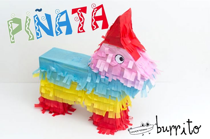 Cómo hacer una #Piñata burrito  ideal para #Fiestasinfantiles