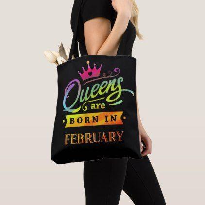 Queens are born in February Birthday Gift Tote Bag - accessories accessory gift idea stylish unique custom