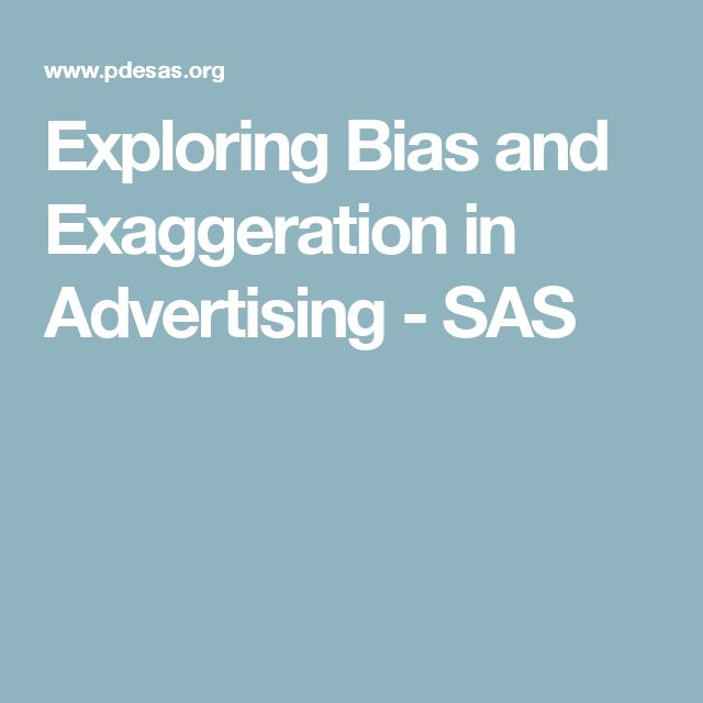 best advertising unit images advertising  exploring bias and exaggeration in advertising sas