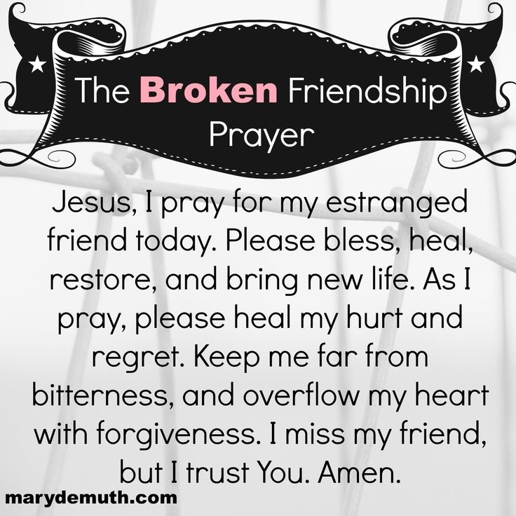 Here's a prayer you can pray if you have a painful, broken friendship of a friend you care about and like so much.