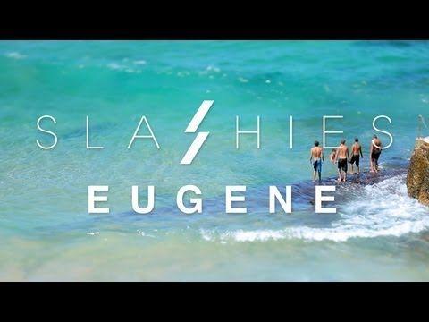 SLASHIES // EUGENE - AQUABUMPS