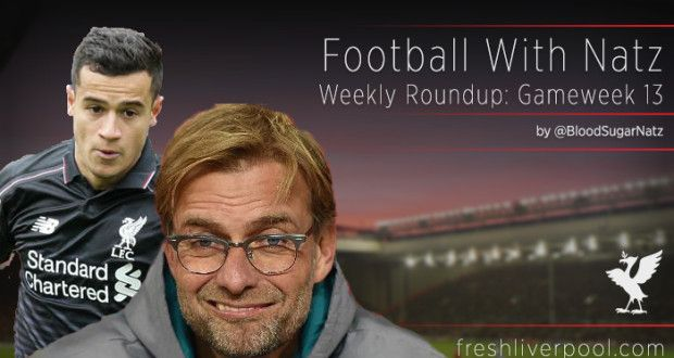 Football with Natz – Weekly Round-up: Gameweek 13 | Fresh Liverpool