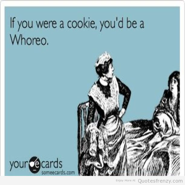 cookies humor ecards funny life Oreos Quotes