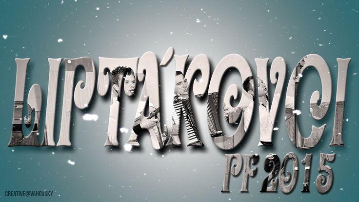 Folk music called LIPTAKOVCI PF 2015
