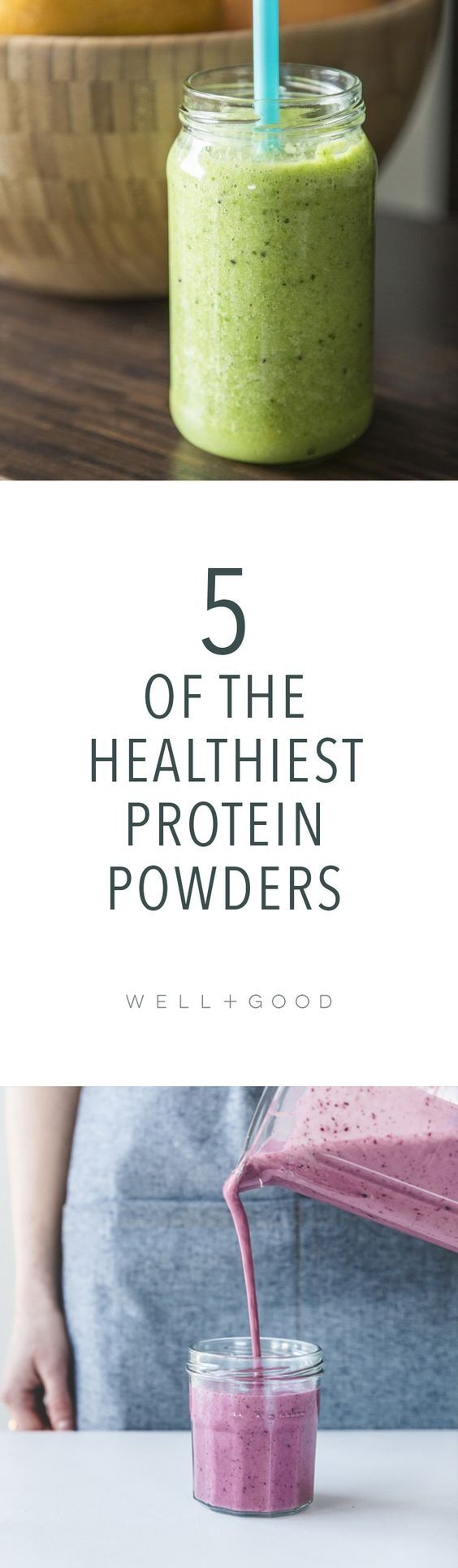 After comparing more than 25 popular brands on the market, these five clean, healthy protein powders topped our list (including vegan options).