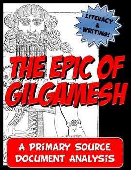 The Epic of Gilgamesh Common Core Writing and Literacy Pri