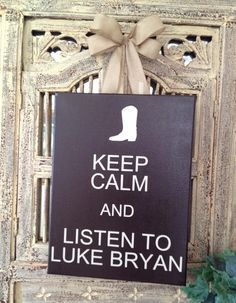 luke bryan coffee cup | 1000+ images about Keep Calm Posters on Pinterest | Keep calm, Keep ...