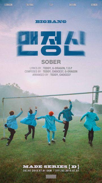 TaeTae Book: [LYRIC] BIG BANG – 맨정신 (SOBER) (WITH MEMBER PART)