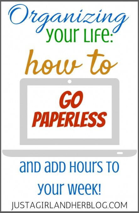 How to Go Paperless and Add Hours to Your Week! Great tips! | JustAGirlAndHerBlog.com