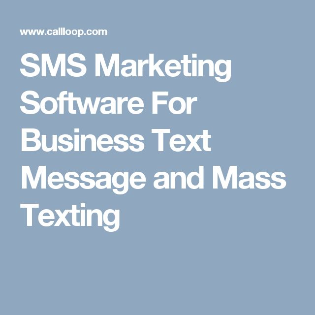 SMS Marketing Software For Business Text Message and Mass Texting