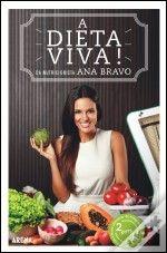 A Dieta Viva!, Ana Bravo