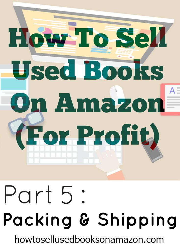 Part 5 - How To Pack and Ship Books For Amazon How to find used books at thrift store and sell them online for profit! Learn how to sell books on both eBay and Amazon.