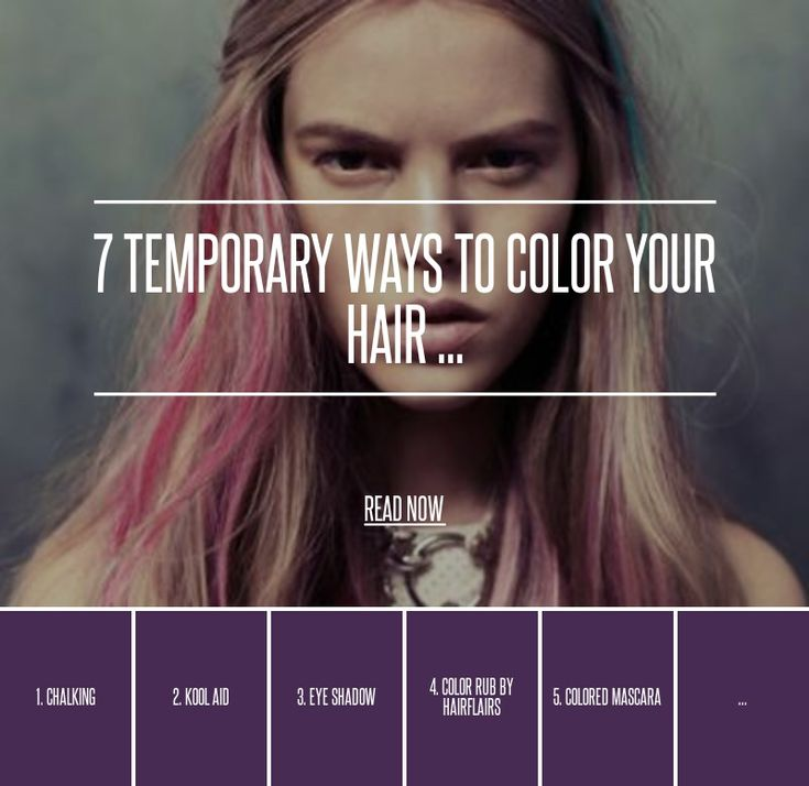 7 food coloring 7 temporary ways to color your hair
