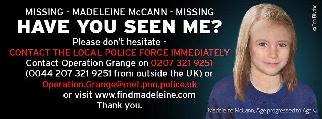 Poster: This poster is from the official Facebook page to find Madeleine McCann and shows a picture of the missing girl using age progression