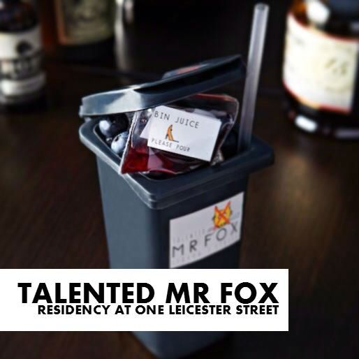 Exciting things coming up: Talented Mr Fox's One Leicester Street residency!