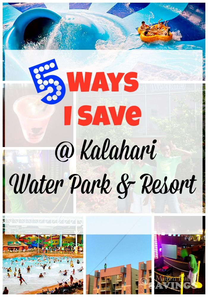 5 Ways I Save At Kalahari Water Park Resort #kalahariwaterparkresort #traveldeals #traveltips