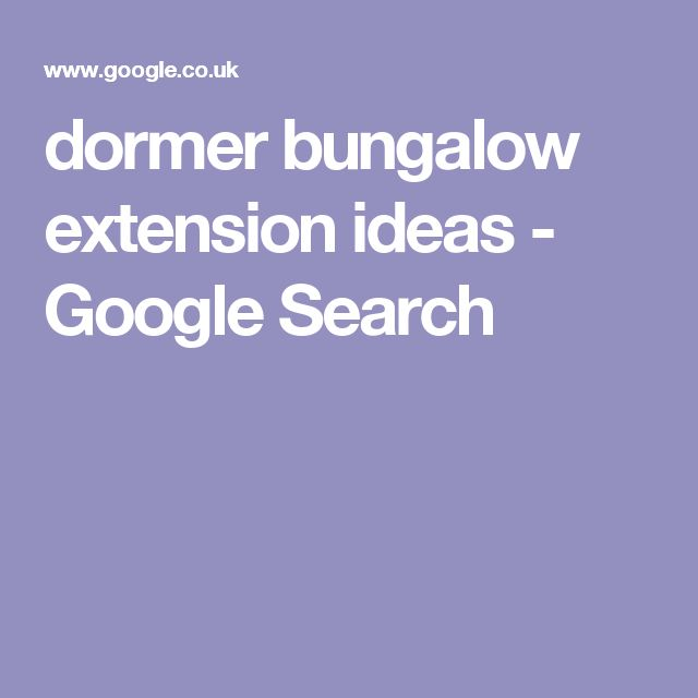 dormer bungalow extension ideas - Google Search