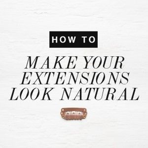 How to Care for Your Clip-in Hair Extensions | Dirty Looks Hair Extensions, Hair Tutorials & Lotsa Gossip