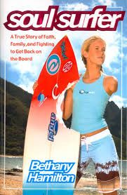 """""""Soul Surfer: A True Story of Faith, Family, and Fighting to Get Back on the Board"""" by Bethany Hamilton  Memoirs/Biography"""