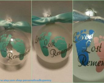 "Personalized Miscarriage or Stillbirth Remembrance Christmas ornament ""Loved Lost Remembered"" clear or frosted baby footprints optional name"