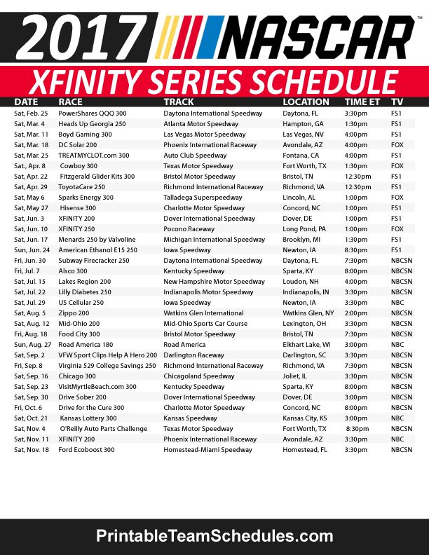 NASCAR XFINITY Series Schedule 2017 Print Here - http://printableteamschedules.com/NASCAR/xfinityseriesschedule.php