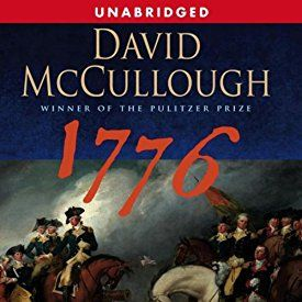 """Another must-listen from my #AudibleApp: """"1776"""" by David McCullough, narrated by David McCullough."""