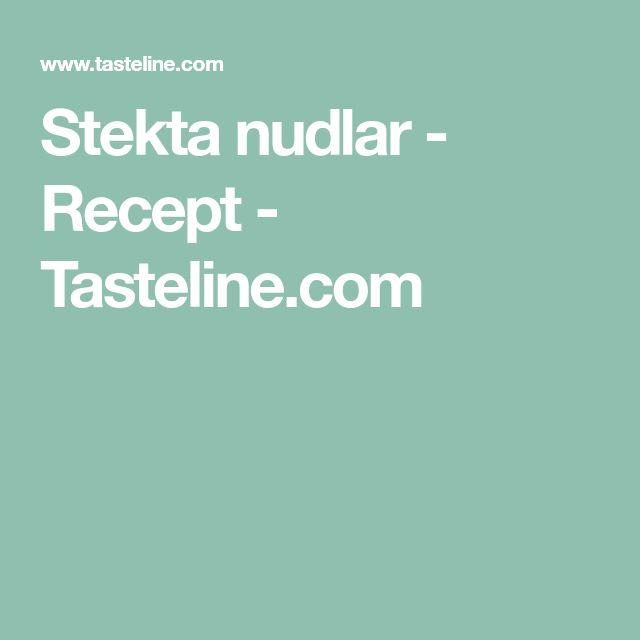 Stekta nudlar - Recept - Tasteline.com