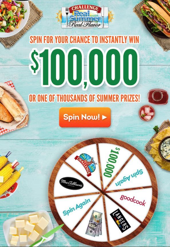 """Challenge $100,000 """"Real Summer, Real Flavor"""" Instant Win & Sweepstakes (the """"Promotion"""") is open only to legal residents of the fifty (50) United States and the District of Columbia who are at least thirteen (13) years old at the time of entry.     The Promotion begins on May 1, 2017 at 12:00 a.m. Eastern Time (""""ET"""") and ends on September 8, 2017 at 11:59 p.m. ET (the """"Promotion Period"""").  Sweepstakes Prize: ONE (1) SWEEPSTAKES PRIZE: A check for $10,000. Approximate Retail Value (""""ARV"""")…"""