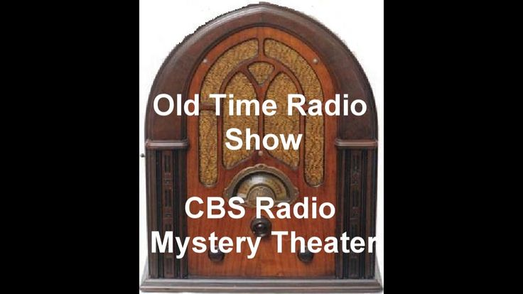 CBS Radio Mystery Theater Radio Show The Return Of The Moresbys Old-Time...