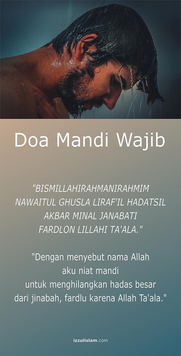 Doa Mandi Wajib Laki Laki Dan Perempuan Ketika Junub Atau Setelah Berhubungan Islamic Quotes Kata Kata Indah Kutipan Agama