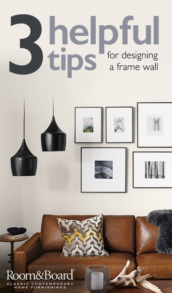 With three helpful and inspirational tips, learn how to create your very own modern frame wall in your living room using our exclusive, American-made frames, ledges or shelves.