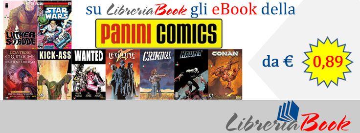 Sei un amante dei Fumetti e della Panini Comics ?  Gli eBook della nota Casa Panini Comics a partire da € 0,89.  Porta sempre con Te l'eBook del Tuo fumetto preferito, non ha peso, non occupa spazio in valigia.  Per informazioni e acquisto : http://short.bli.pw/wrUhE