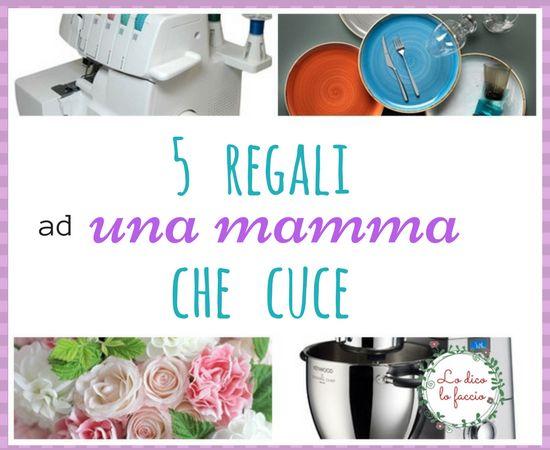 5 regali ad una mamma che cuce