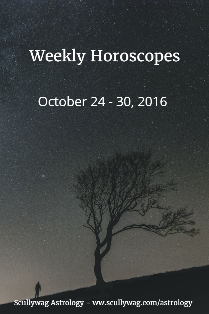 Free weekly horoscope for the week of October 24 to 30, 2016.
