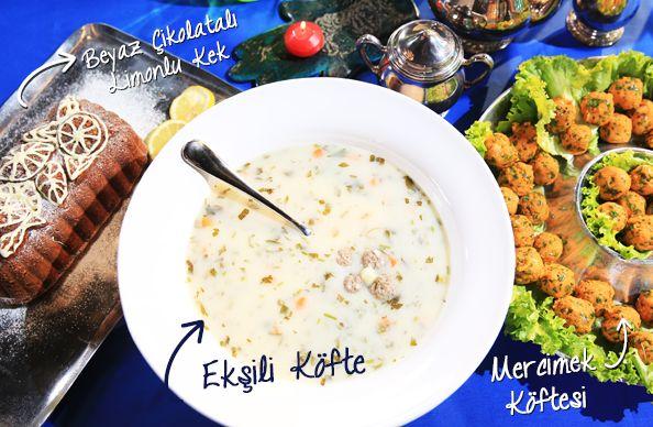 Günümün En Güzel Anı'nda bugün: Ekşili köfte (sulu köfte), mercimek köftesi ve limonlu beyaz çikolatalı kek