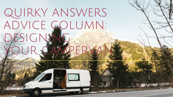 The perfect place for advice on how to design your campervan conversion   www.quirkycampers.co.uk