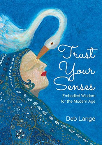 Trust Your Senses: Embodied Wisdom for the Modern Age by ... https://www.amazon.com/dp/0995437203/ref=cm_sw_r_pi_dp_x_bEoqybJV9YXAF