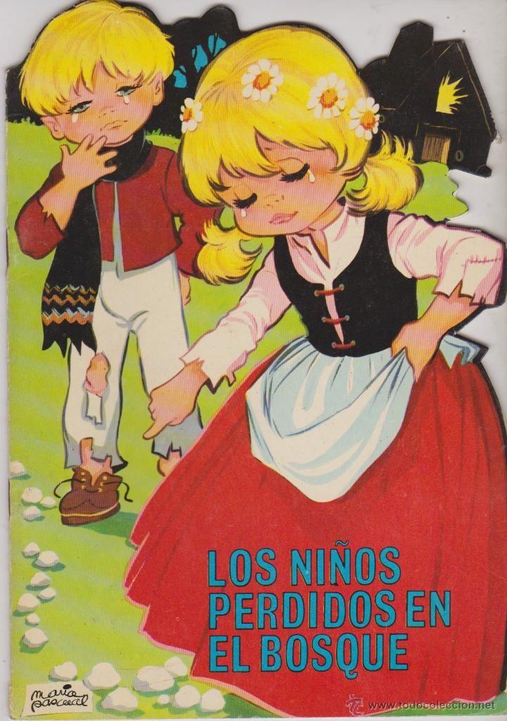 LOS NIÑOS PERDIDOS EN EL BOSQUE,CUENTO TROQUELADO, MARIA PASCUAL**EDICIONES TORAY 1969 (Tebeos y Comics - Toray - Otros)