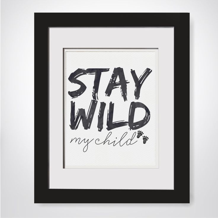 Stay Wild My Child Printable|Woodland Nursery|Kids Boho Art|Jungle Nursery|Safari Nursery|Rustic Nursery Theme|Woodland Forest Decor by SimplyLCPrintables on Etsy https://www.etsy.com/listing/492419804/stay-wild-my-child-printablewoodland