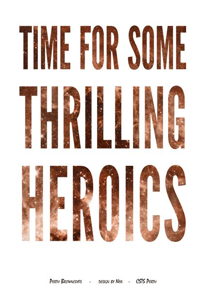 Firefly/Serenity Quote Poster: Time For Some Thrilling Heroics (Jayne) Design by Nyx