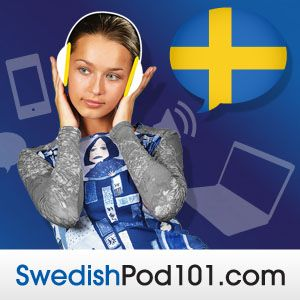 Get your Free Lifetime Account and master Swedish at SwedishPod101.com!