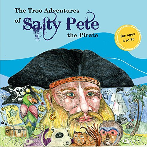 Now on Amazon The Troo adventures of Salty Pete the Pirate by Max Strong http://www.amazon.com/dp/0980320038/ref=cm_sw_r_pi_dp_iFBEub1M7BE6C